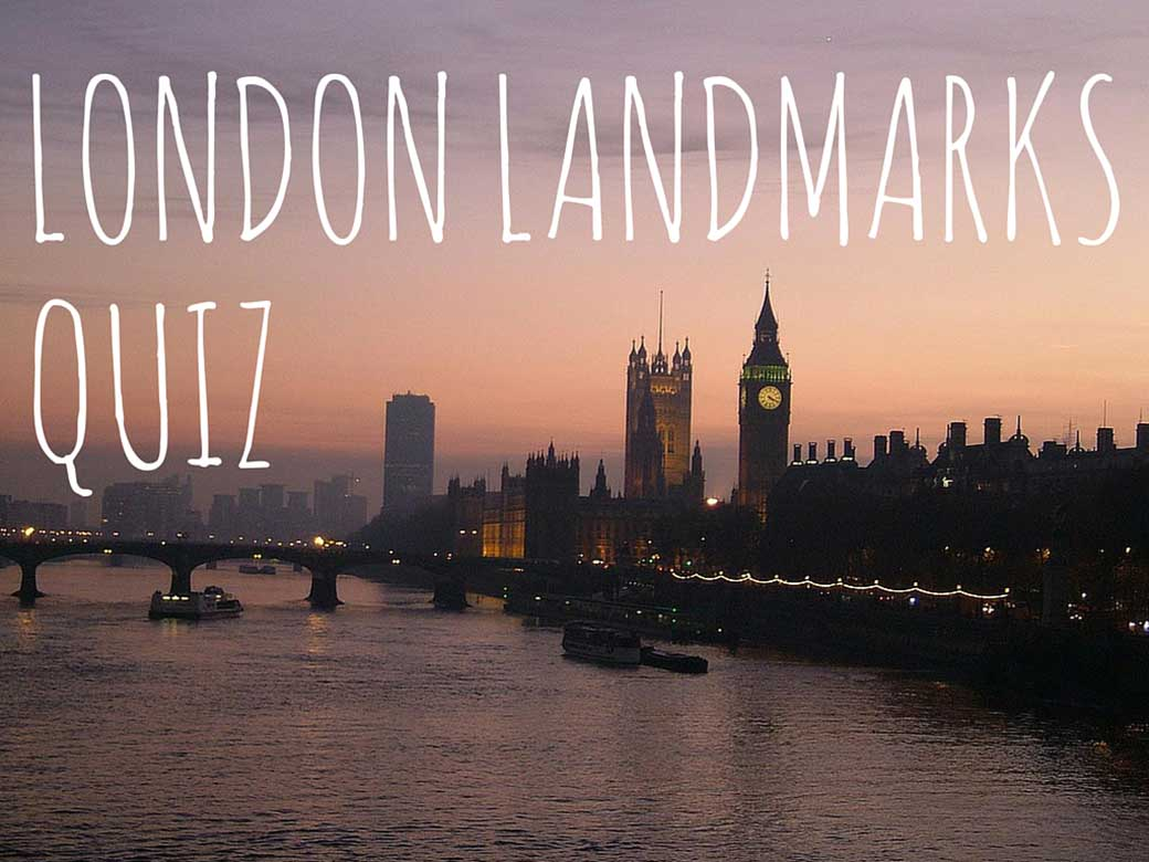 How well do you know your London landmarks?